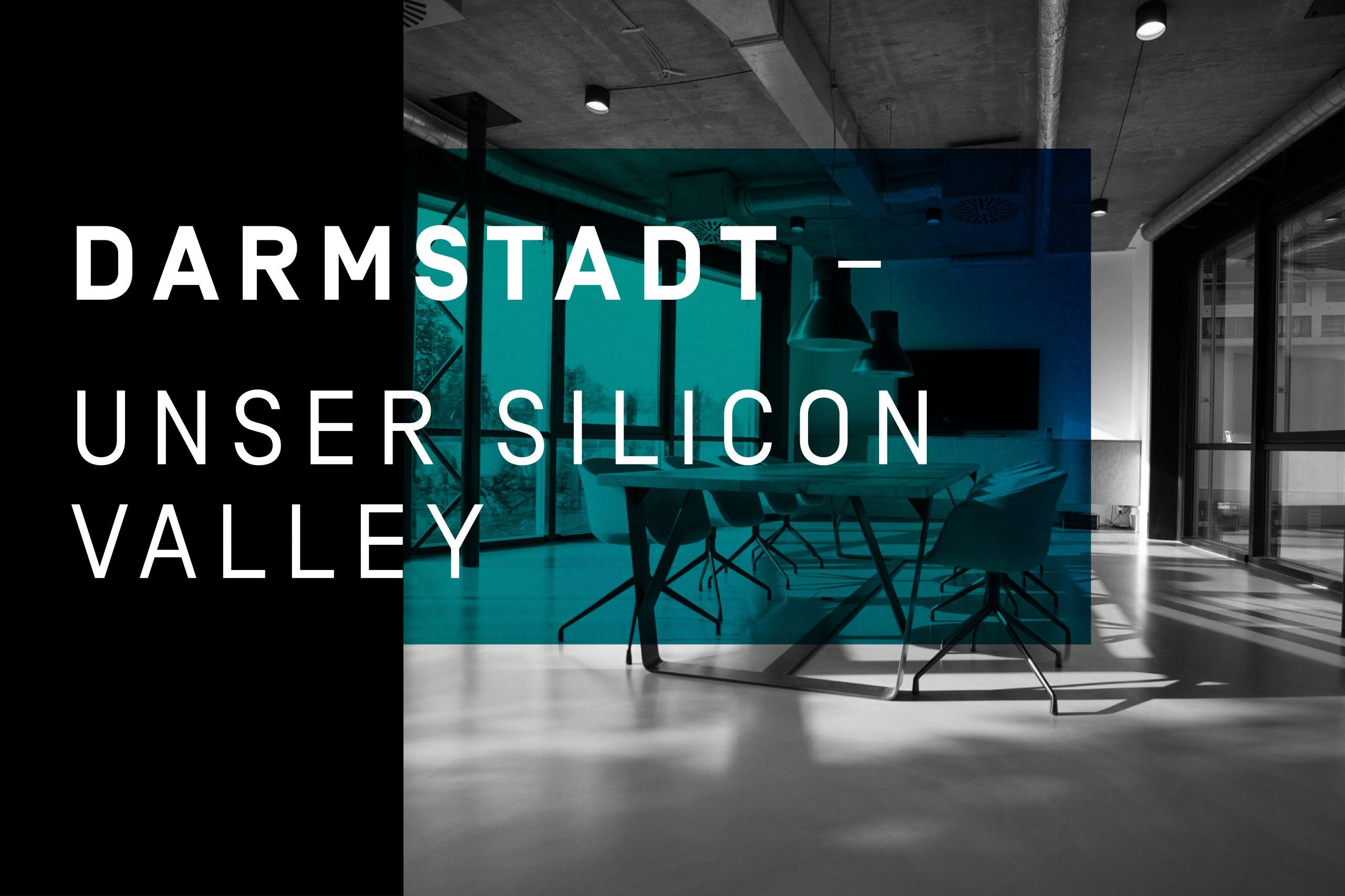 Darmstadt – Unser Silicon Valley