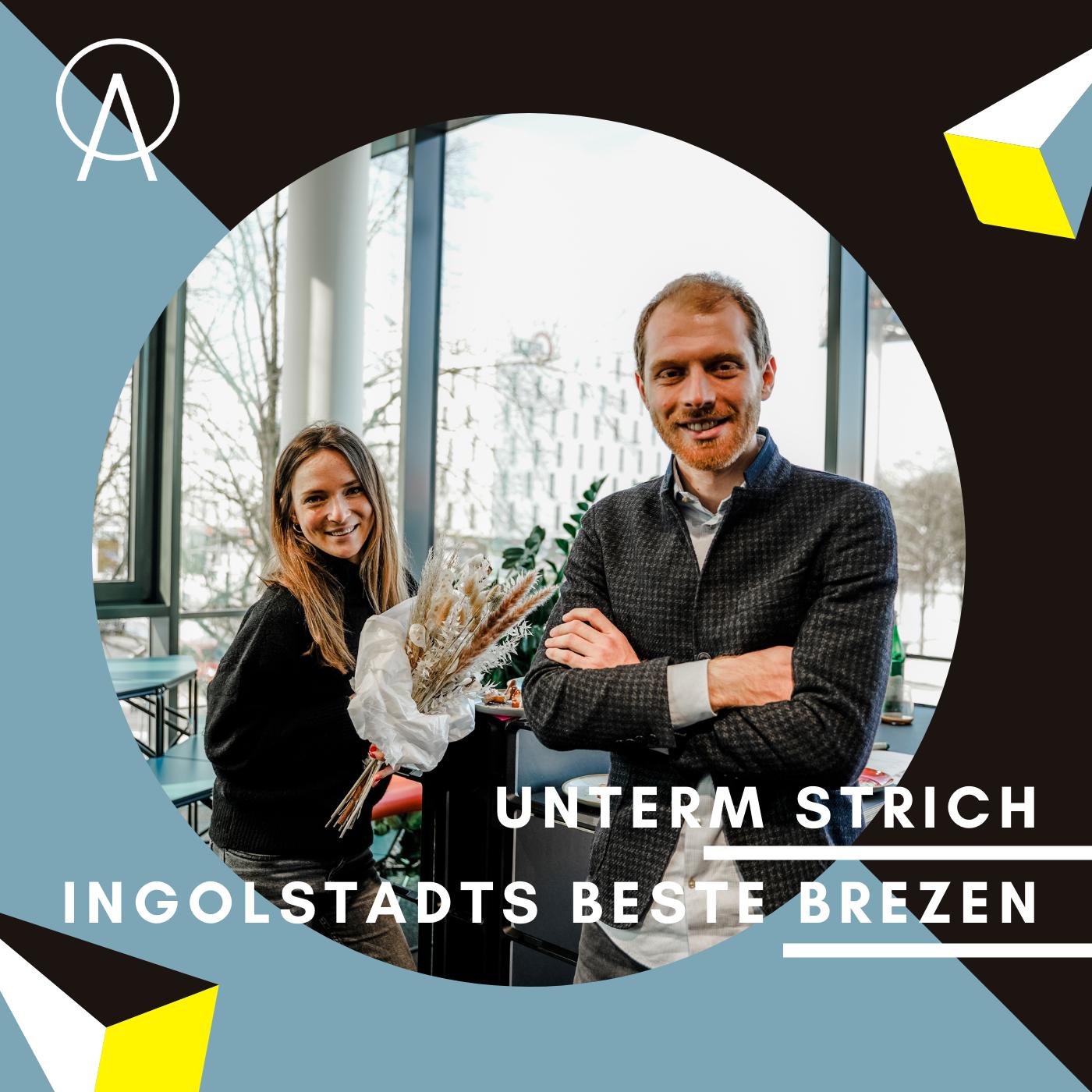 Unterm Strich Folge #041: Ingolstadts beste Brezen