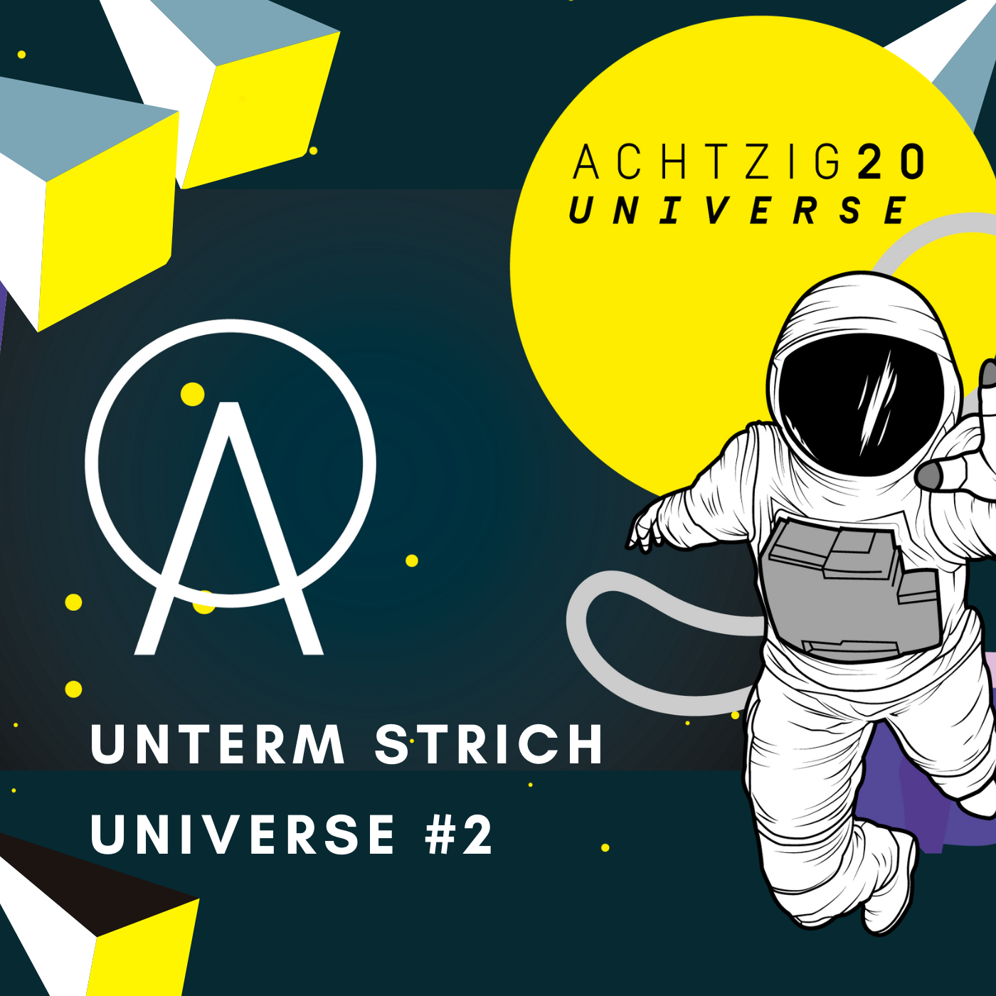Unterm Strich: Achtzig20 Universe #2 mit Florian Holste